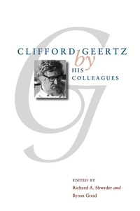 Clifford Geertz by His Colleagues