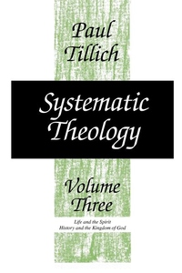 Systematic Theology V3: Life and the Spirit: History and the Kingdom of God