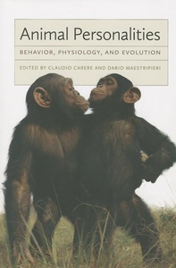 Animal Personalities:Behavior, Physiology, and Evolution