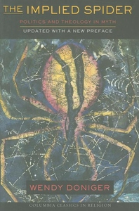 The Implied Spider:Politics and Theology in Myth
