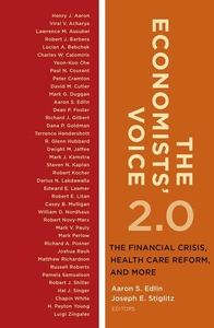 Economists' Voice 2.0 : The Financial Crisis, Health Care Reform, and More