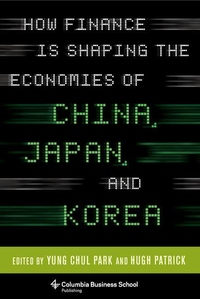 How Finance Is Shaping the Economies of China, Japan, and Korea