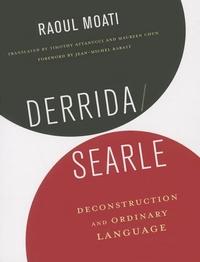 Derrida/Searle:Deconstruction and Ordinary Language