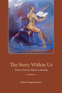 The Story Within Us:Women Prisoners Reflect on Reading
