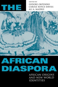 The African Diaspora:African Origins and New World Identities