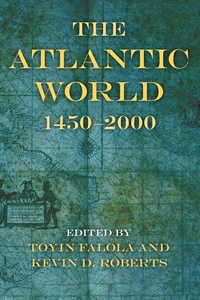 The Atlantic World, 1450-2000