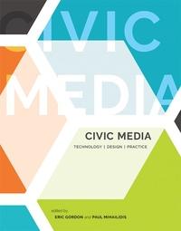 Civic Media : Technology, Design, Practice