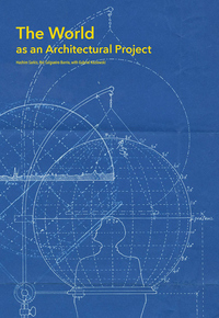 The World as an Architectural Project