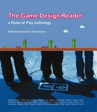 The Game Design Reader:A Rules of Play Anthology