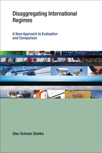 Disaggregating International Regimes:A New Approach to Evaluation and Comparison