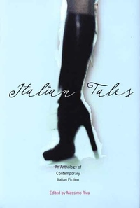 Italian Tales:An Anthology of Contemporary Italian Fiction