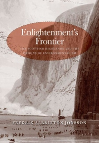 Enlightenment's Frontier:The Scottish Highlands and the Origins of Environmentalism