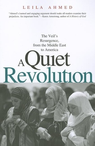 A Quiet Revolution:The Veil's Resurgence, from the Middle East to America