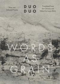 Words as Grain