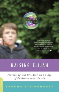 Raising Elijah:Protecting Our Children in an Age of Environmental Crisis