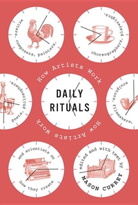 Daily Rituals:How Artists Work