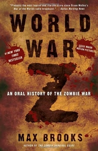 World War Z:An Oral History of the Zombie War