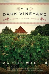 The Dark Vineyard:A Novel of the French Countryside
