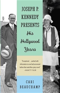 Joseph P. Kennedy Presents:His Hollywood Years