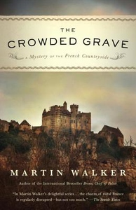 The Crowded Grave:A Mystery of the French Countryside
