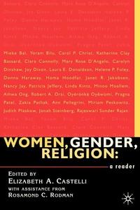 Women, Gender, Religion:A Reader