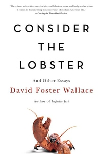 Consider the Lobster:And Other Essays