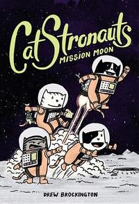 CatStronauts: Mission Moon: Mission Moon