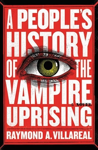 A People's History of the Vampire Uprising: A Novel