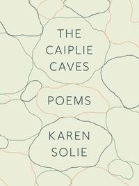 Caiplie Caves: Poems