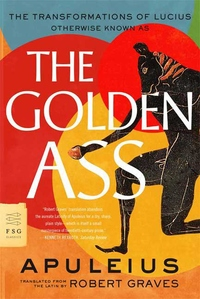 The Golden Ass:The Transformations of Lucius