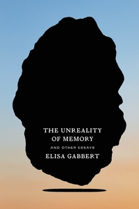 Unreality of Memory: And Other Essays