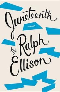 Juneteenth:A Novel