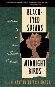 Black-Eyed Susans/Midnight Birds: Stories by and about Black Women