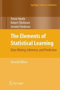 The Elements of Statistical Learning:Data Mining, Inference, and Prediction, Second Edition