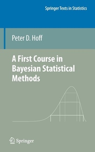 First Course in Bayesian Statistical Methods