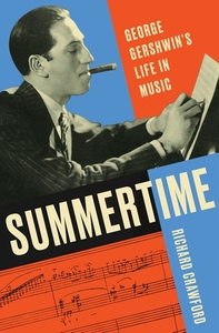 Summertime: George Gershwin's Life in Music