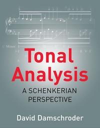 Tonal Analysis: A Schenkerian Perspective