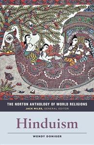 The Norton Anthology of World Religions: Hinduism