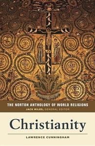 The Norton Anthology of World Religions: Christianity