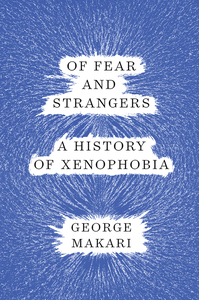 Of Fear and Strangers