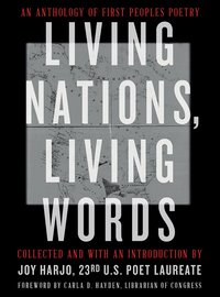 Living Nations, Living Words: An Anthology of First Peoples Poetry