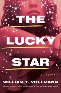 The Lucky Star: A Novel