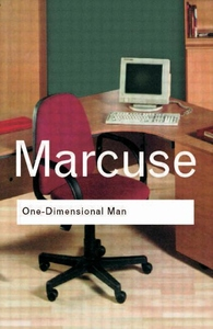 One-Dimensional Man: Studies in the Ideology of Advanced Industrial Society (Revised)
