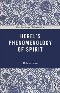 Routledge Guidebook to Hegel's Phenomenology of Spirit