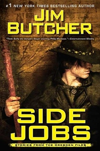 Side Jobs:Stories from the Dresden Files