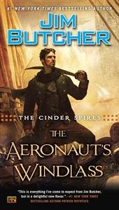 The Cinder Spires: The Aeronaut's Windlass: Cinder Spires #1