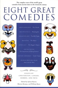 Eight Great Comedies: The Complete Texts of the World's Great Comedies from Ancient Times to the Twe