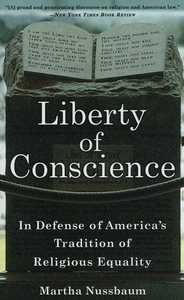 Liberty of Conscience:In Defense of America's Tradition of Religious Equality