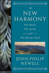 A New Harmony:The Spirit, the Earth, and the Human Soul