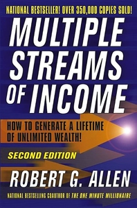 Multiple Streams of Income:How to Generate a Lifetime of Unlimited Wealth